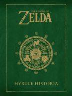 the legend of zelda: hyrule historia shigeru miyamoto eiji aonuma 9788467913019