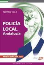 POLICIA LOCAL DE ANDALUCIA: TEMARIO VOL II