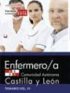 ENFERMERO/A DE LA ADMINISTRACION DE LA COMUNIDAD DE CASTILLA Y LEON: TEMARIO VOL. IV