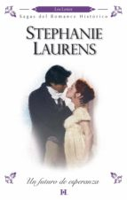 un futuro de esperanza (ebook)-stephanie laurens-9788468711119