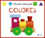 colores: mi primer libro-puzle-hannah cockayne-amy oliver-9788469622919