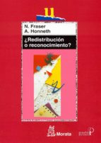 ¿redistribucion o reconocimiento?-nancy fraser-9788471125019