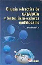 cirugia refractaria de catarata y lentes intraoculares multifocal es-r. bruce wallace-9788471793119