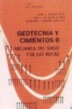 geotecnia y cimientos ii: mecanica del suelo y de las rocas (2ª e d.) 9788472070219