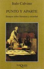 punto y aparte: ensayos sobre literatura y sociedad-italo calvino-9788472238619
