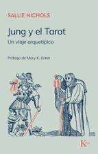 jung y el tarot: un viaje arquetipico-sallie nichols-9788472451919