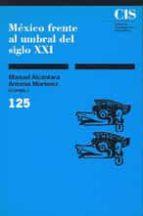 mexico frente al umbral del siglo xxi-manuel alcantara-9788474761719