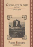 victoria kent: cuatro años en paris, 1940 1944 victoria kent 9788474966619