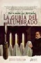 la gubia del alumbrado (i premio ateneo de novela historica)-fernando artacho y perez blazquez-9788476477519