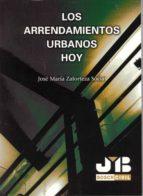La revisión Los arrendamientos urbanos hoy.