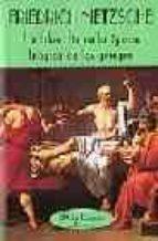 la filosofia en la epoca tragica de los griegos friedrich nietzsche 9788477022619