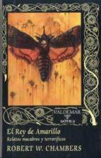 el rey de amarillo-robert chambers-9788477027119