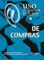 de compras: uso de internet en el aula gaspar gonzalez mangas 9788477114819