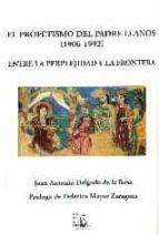 El libro de El profetismo del padre llanos (1906-1992) autor JUAN ANTON DELGADO DE LA ROSA DOC!