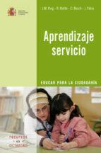 aprendizaje servicio: educar para la ciudadania josep puig 9788480639019