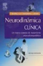neurodinamica clinica: un nuevo sistemas en el tratamiento muscul oesqueletico (con cd rom) michael shacklock 9788480862219