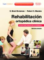 rehabilitacion ortopedica clinica (3ª ed.)-s. b. brotzman-9788480869119