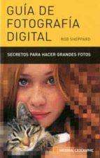 guia de fotografia digital-rob sheppard-9788482983219