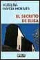 el secreto de elisa adelaida garcia morales 9788483062319