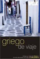griego de viaje (guias de conversacion) 9788483329719