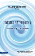 juventud e interioridad-fco. javier sancho-9788483538319