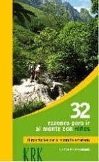 32 razones para ir al monte con niños-orlando meras gonzalez-9788483672419