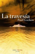 la travesia-paul goeken-9788484284819