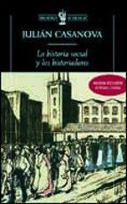 la historia social y los historiadores-julian casanova-9788484324119