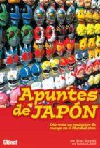 apuntes de japon: diario de un traductor de manga en el mundial 2 002 marc bernabe veronica calafell 9788484492719