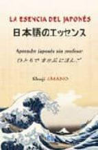 esencia del japones: aprender japones sin profesor-amano shuji-9788484547419