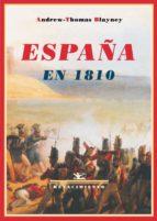 españa en 1810: memorias de un prisionero de guerra ingles-andrew thomas blayney-9788484724919