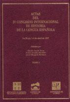 actas del iv congreso internacional de historia de la lengua espa ñola (2 vol.)-9788488713919