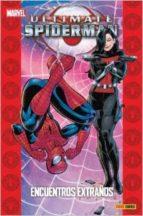 ultimate spiderman 6: encuentros extraños brian michael bendis mark bagley 9788490241219