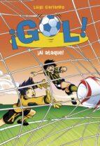 ¡gol! 39 :¡al ataque! luigi garlando 9788490436219