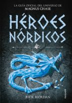 héroes nórdicos-rick riordan-9788490437919