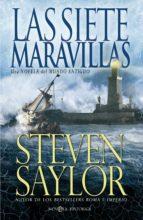 las siete maravillas-steven saylor-9788490600719