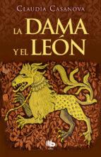 la dama y el leon-claudia casanova-9788490704219