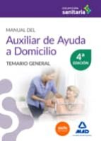 manual del auxiliar de ayuda a domicilio. temario general 9788490937419