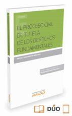 el proceso civil de tutela de los derechos fundamentales regina garcimartin montero 9788490987919