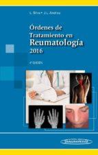 ordenes de tratamiento en reumatologia ed 2016 lucia silva fernandez j.l. andreu sanchez 9788491100119