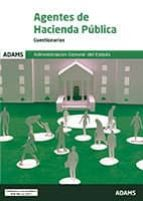 agentes de hacienda publica: administracion general del estado: cuestionarios-9788491474319
