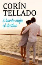 a bordo viaja el destino (ebook)-corin tellado-9788491626619