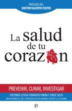 la salud de tu corazón (ebook)-leticia fernandez-friera-jorge solis-9788491641919