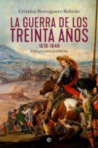 la guerra de los treinta años 1618 1648: europa ante el abismo cristina borreguero beltran 9788491644019