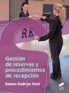 gestion de reservas y procedimientos de recepcion ramon rodrigo farre 9788491710219