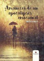 amanecer de un apocalipsis emocional (ebook)-fany gesto mallo-9788491751519