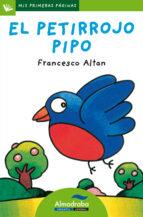 el petirrojo pipo ( letra palo) francesco t. altan 9788492702619