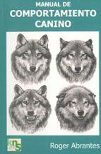 manual de comportamiento canino roger abrantes mensi cortizas bouza 9788493323219