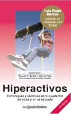 hiperactivos. estrategias y tecnicas para ayudarlos en casa y en la escuela-9788493577919