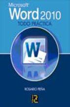 word 2010 todo practica rosario peña 9788493831219
